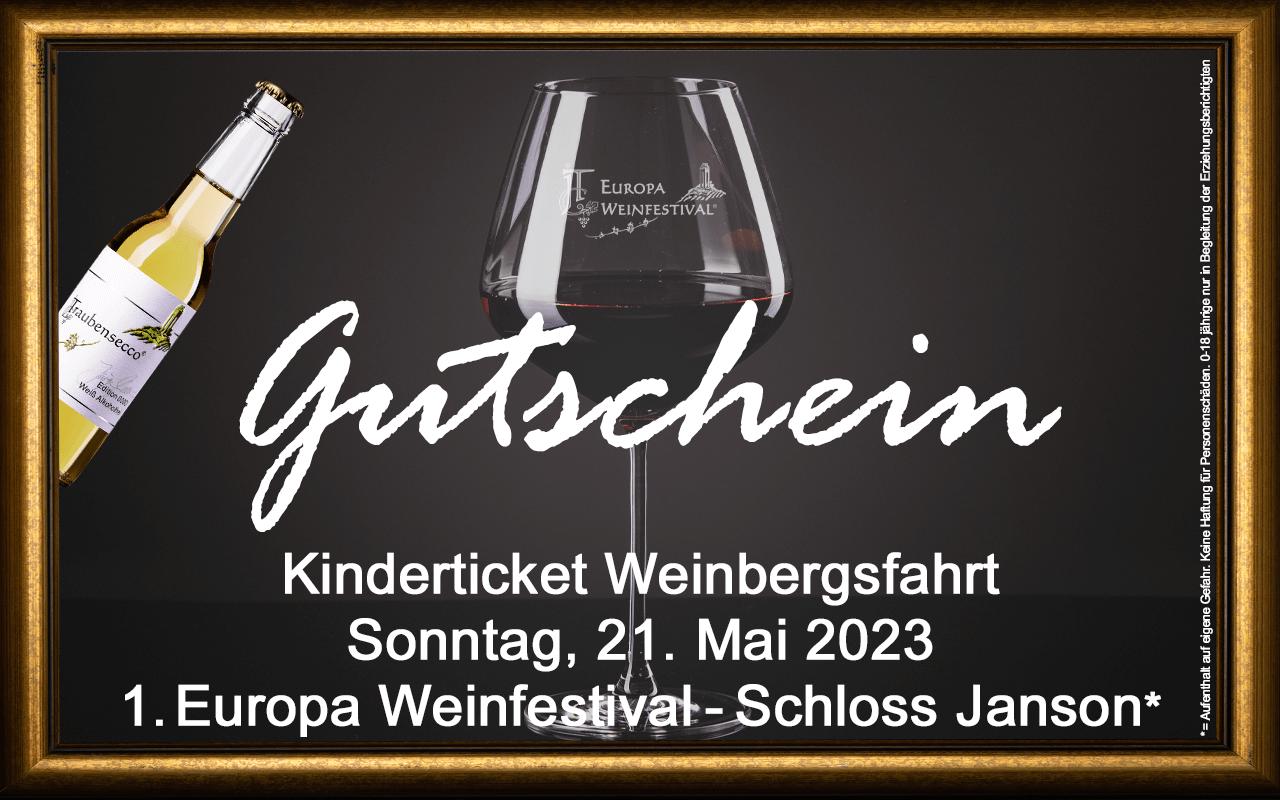 Weinfestival KINDER Weinbergsfahrt  21.05.2023 (So.) Messe-Gutschein Schloss Janson