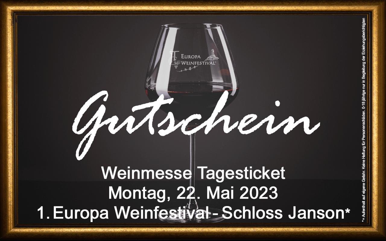Weinfestival Messe-Tagesticket 22.05.2023 (Mo.) Gutschein Schloss Janson