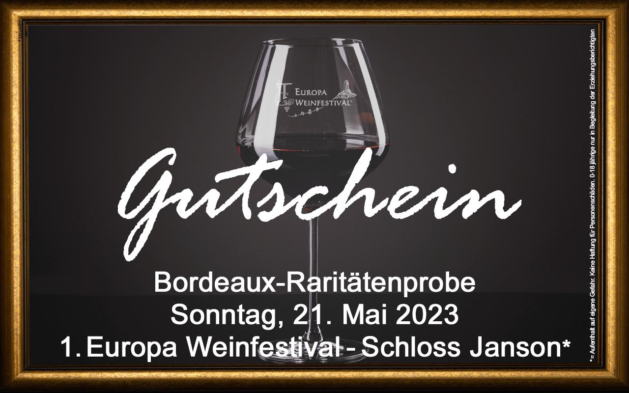 Weinfestival Bordeaux-Raritätenprobe 21.05.2023 (So.) Messe-Gutschein Schloss Janson