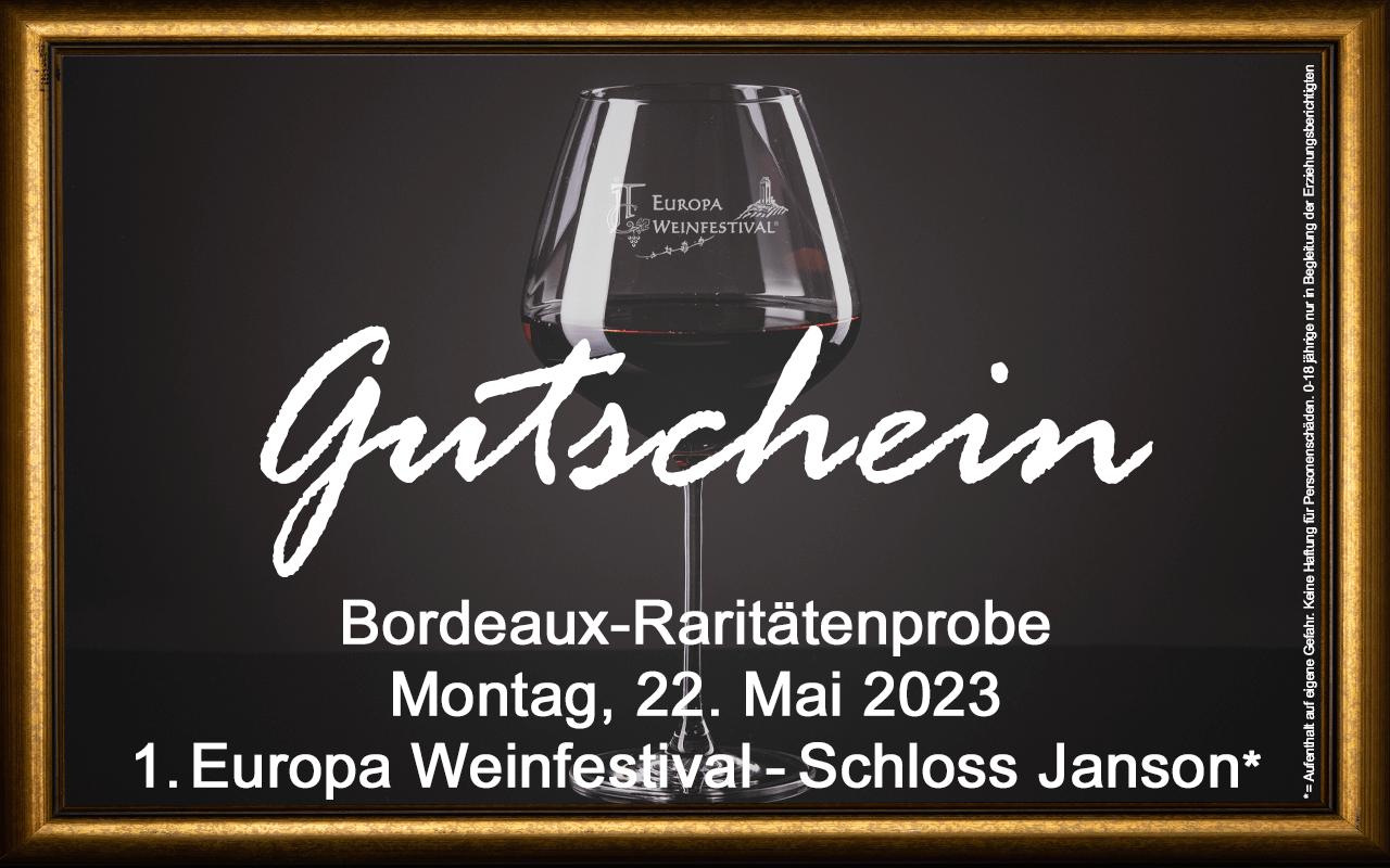Weinfestival Bordeaux-Raritätenprobe 22.05.2023 (Mo.) Messe-Gutschein Schloss Janson
