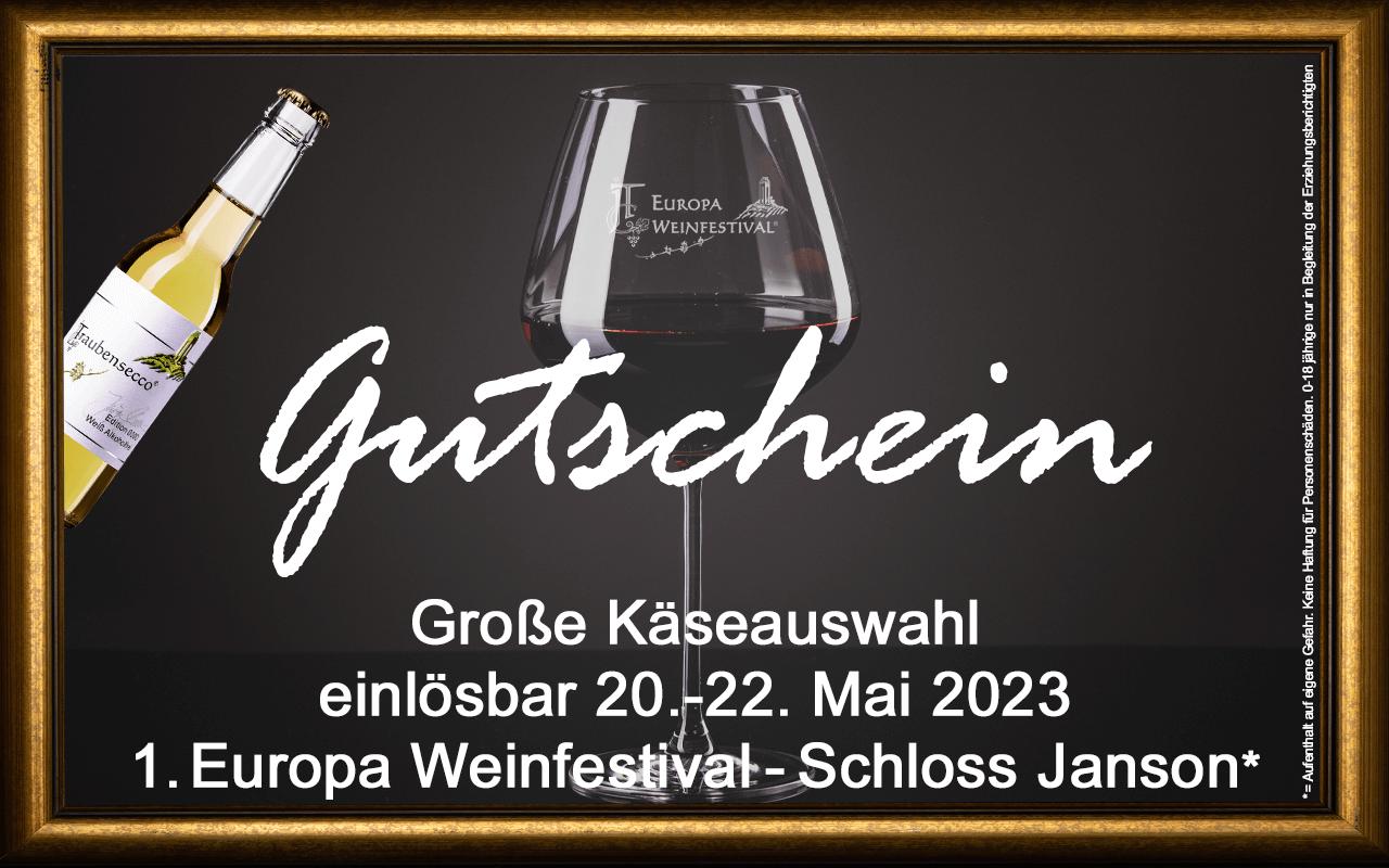 Weinfestival Große Käseauswahl 20.-22.05.2023 (Sa.-Mo.) Messe-Gutschein Schloss Janson