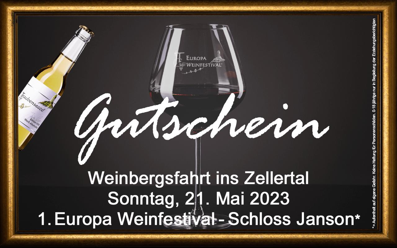 Weinfestival Weinbergsfahrt Zellertal 21.05.2023 (So.) Messe-Gutschein Schloss Janson
